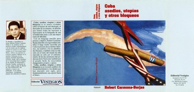 Cuba Asedios, Utopías y otros Bloqueos